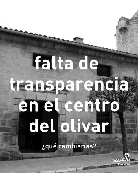 """La """"transparencia"""" del Centro del olivar"""